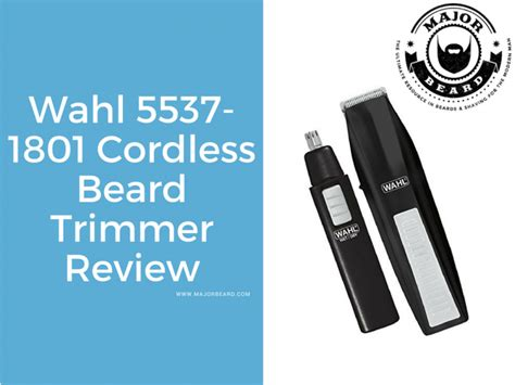 wahl cordless beard trimmer review