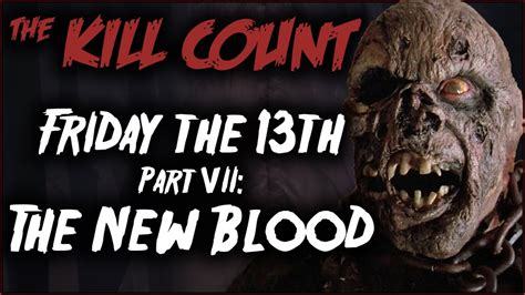 friday the 13th part vii the new blood 1988 kill count