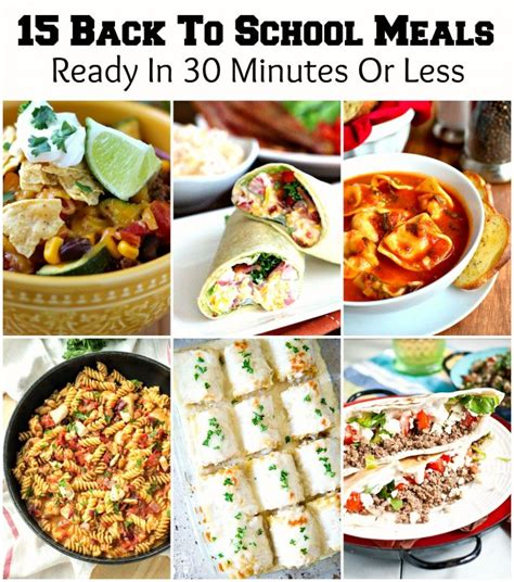 30 minutes or less meals 15 back to school meals ready in 30 minutes or less melissassouthernstylekitchen com