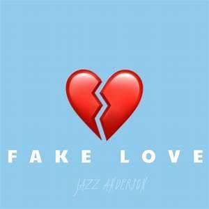 DOWNLOAD: Jazz Anderson - Fake Love - NaijaKings.com