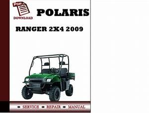 Polaris Ranger 2x4 2009 Workshop Service Repair Manual Pdf
