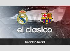 el Clasico infographic Comparing headtohead stats of