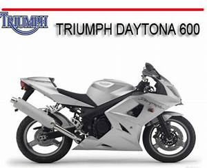 Triumph Daytona 600 Bike Repair Service Manual
