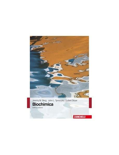 biochimica clinica dispense biochimica berg tymoczko bookservice urbino