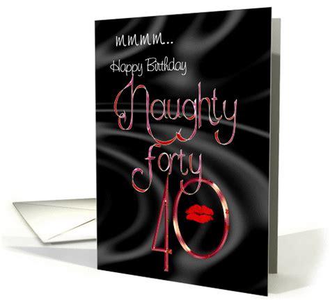 naughty forty birthday card  black satin
