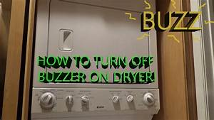 How To Turn Off Dryer Buzzer