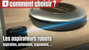 Comment Choisir Son Aspirateur : comment bien choisir son aspirateur robot youtube ~ Melissatoandfro.com Idées de Décoration