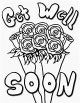 Well Soon Coloring Pages Printable Cards Better Feel Flowers Messages Poems Sheets Flower Handwriting Colouring Roses Print Enjoy Patterns Beading sketch template