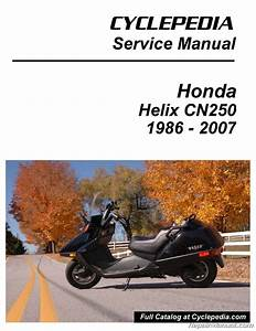 Honda Cn250 Helix Cyclepedia Scooter Printed Service Manual