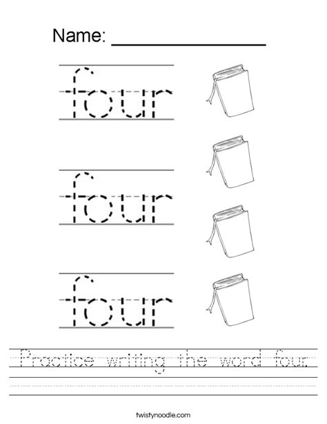 Practice Writing The Word Four Worksheet  Twisty Noodle