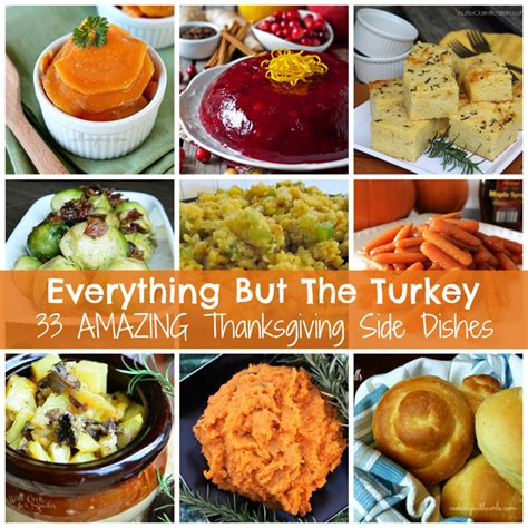 thanksgiving dishes everything but the turkey 33 thanksgiving side dishes a little claireification