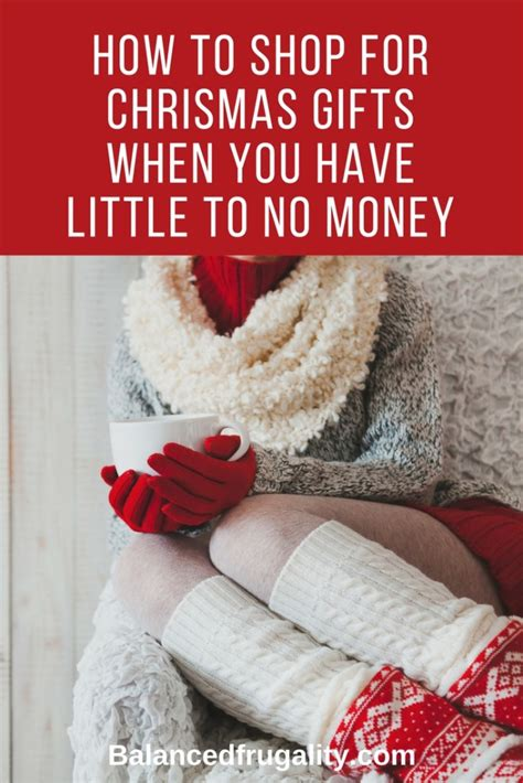 no money for christmas gifts how to shop for gifts when you to no money balanced frugality