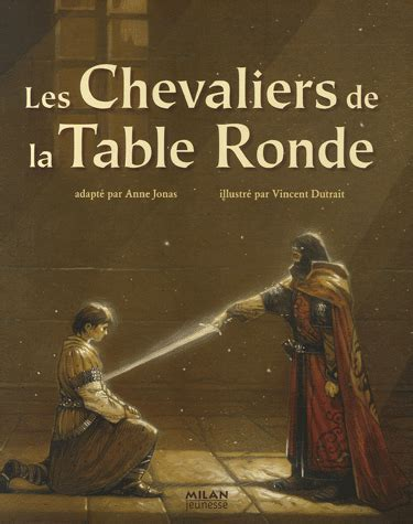 les chevaliers de la table ronde o noisettes