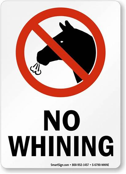 Funny Signs Safety Whining Sign Prohibition Whine