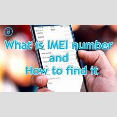 What Is Imei Number And How To Find It!?  Sim Unlock Phone