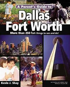 PDF⋙ A Parent's Guide to Dallas-Fort Worth (Parent's Guide ...