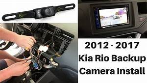 2012 - 2017 Kia Rio Backup Camera Install