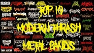 TOP 10 MODERN THRASH METAL BANDS - YouTube