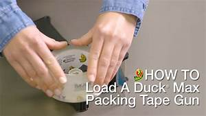 How To Load Your Duck U00ae Max Packing Tape Gun