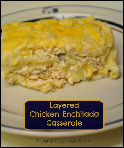 This chicken enchilada bake recipe was one i created many years ago when the fridge and cupboards were your chicken needs to be completely cooked for enchiladas and enchilada casserole. Casseroles   The Grateful Girl Cooks!