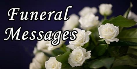 sample funeral messages funeral quotes sample text message