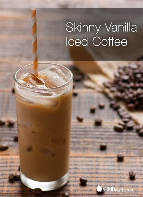 Not to mention, it's only 120 calories and 13 grams of sugar (a. Skinny Vanilla Iced Coffee: 27 calories, 0.5g sugar only ...