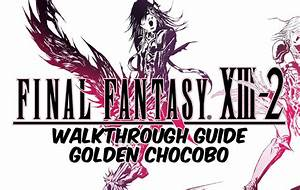 Where To Find A Golden Chocobo Final Fantasy Xiii 2