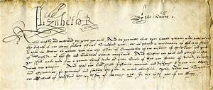 Types Of Letters Format Letter From Queen Elizabeth I Shakespeare In His Time