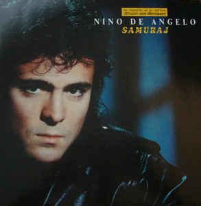 The song remained number one for five weeks on the german chart, while. Nino de Angelo - Samuraj | Releases | Discogs