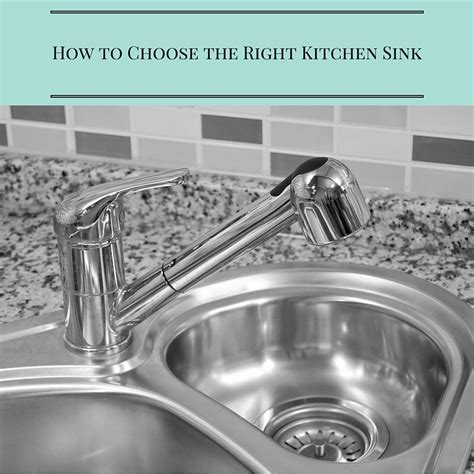 how to choose kitchen sink how to choose the right kitchen sink types of sinks 7211
