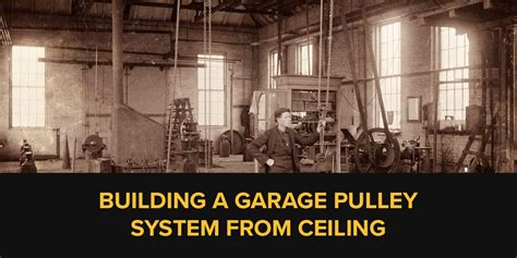 garage pulley system  ceiling   point pulley