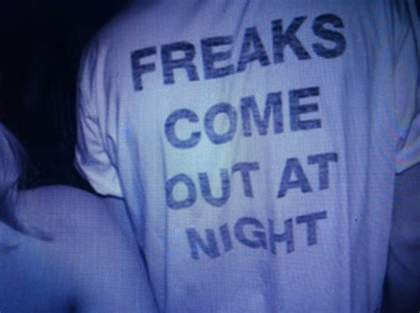 T-shirt freaks top grunge tumblr night soft grunge quote on it freaks come out at night ...