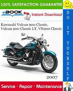 2007 Kawasaki Vulcan 900 Classic  Vulcan 900 Classic Lt  Vn900 Classic Motorcycle Service Repair