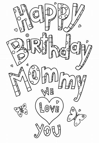 Coloring Birthday Happy Mom Mommy Printable Pages