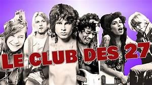 Club Des 27 : le club des 27 les rock stars disparues avant 30 ans youtube ~ Medecine-chirurgie-esthetiques.com Avis de Voitures