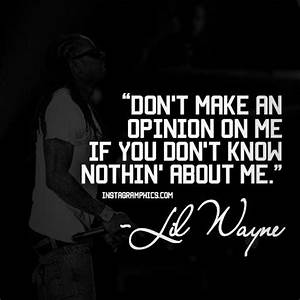 JUST GIRLY THIN... Lil Wayne Wise Quotes