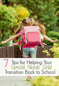 7 Tips for Helping Your Special Needs Child Transition ...
