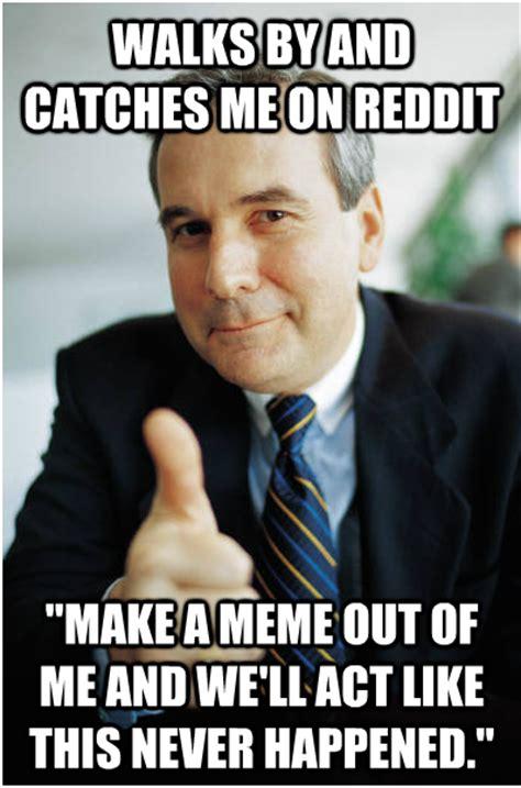 Good Guy Meme - good guy boss know your meme