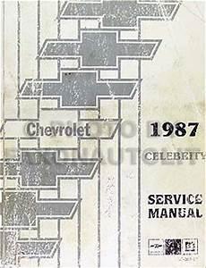 1987 Chevy Celebrity Electrical Diagnosis Manual Original