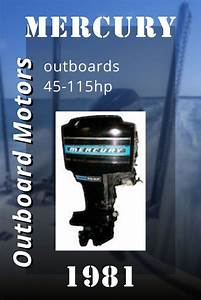 1965 1989 Mercury Outboards 45 115hp  Service Manual