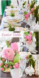Easter Tablescape Inspiration Styling Tips Easter