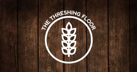 threshing floor bible institute threshing floor podcast 068 tomatoes summer and