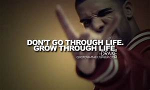 Drake Quotes About Change. QuotesGram