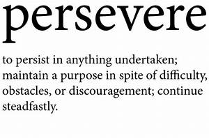 The faith to persevere. | SoulAwakenings