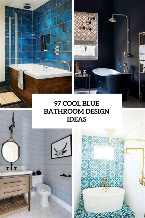 Blue Bathroom Designs by 97 Cool Blue Bathroom Design Ideas Digsdigs