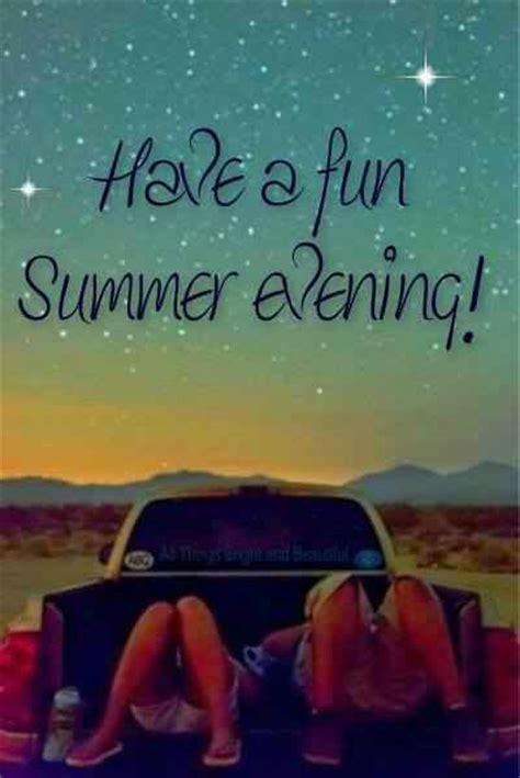 Have A Fun Summer Quotes Quotesgram