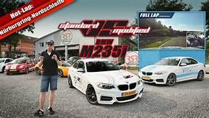 Standard VS Modified - BMW M235i - Nurburgring ...