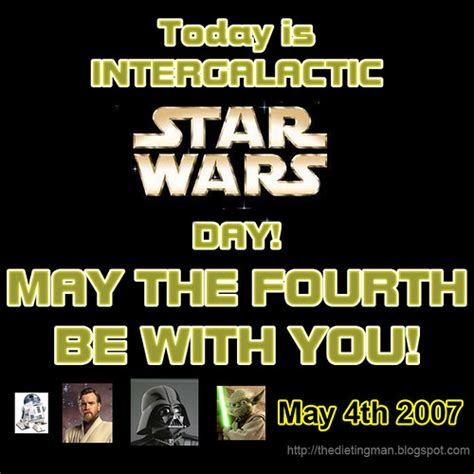 May the Fourth Be With You! | It's Intergalactic Star Wars ...