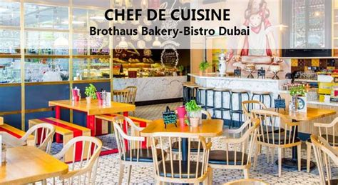 chef de cuisine salary chef de cuisine contemporary bakery bistro by the dubai