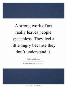 A strong work o... Michael Heizer Quotes